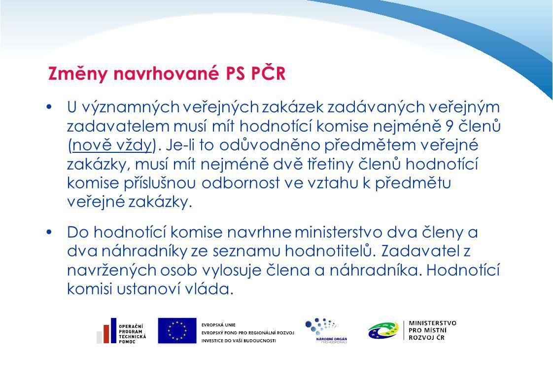 U významných veřejných zakázek zadávaných veřejným zadavatelem musí mít hodnotící komise nejméně 9 členů (nově vždy). Je-li to odůvodněno předmětem ve