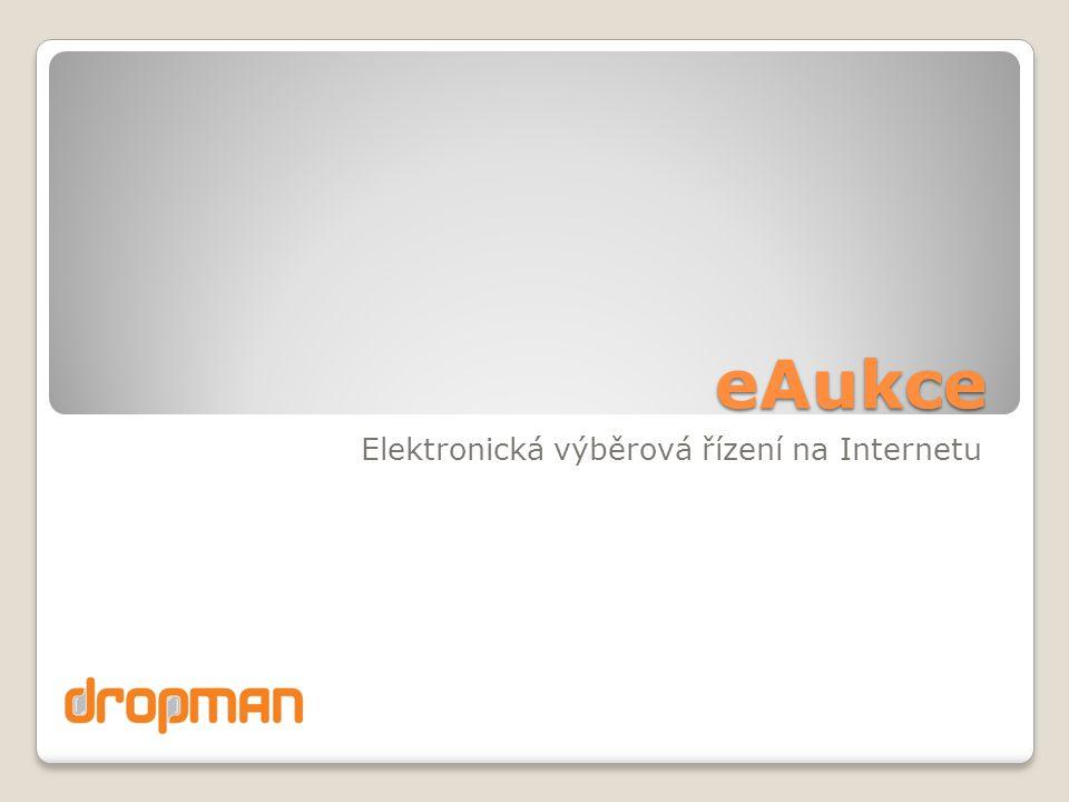 eAukce Elektronická výběrová řízení na Internetu