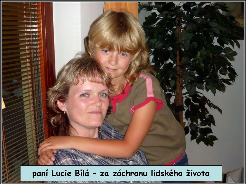 paní Lucie Bílá – za záchranu lidského života