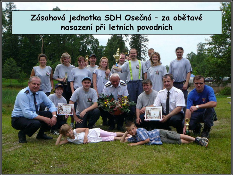 Zásahová jednotka SDH Osečná – za obětavé nasazení při letních povodních