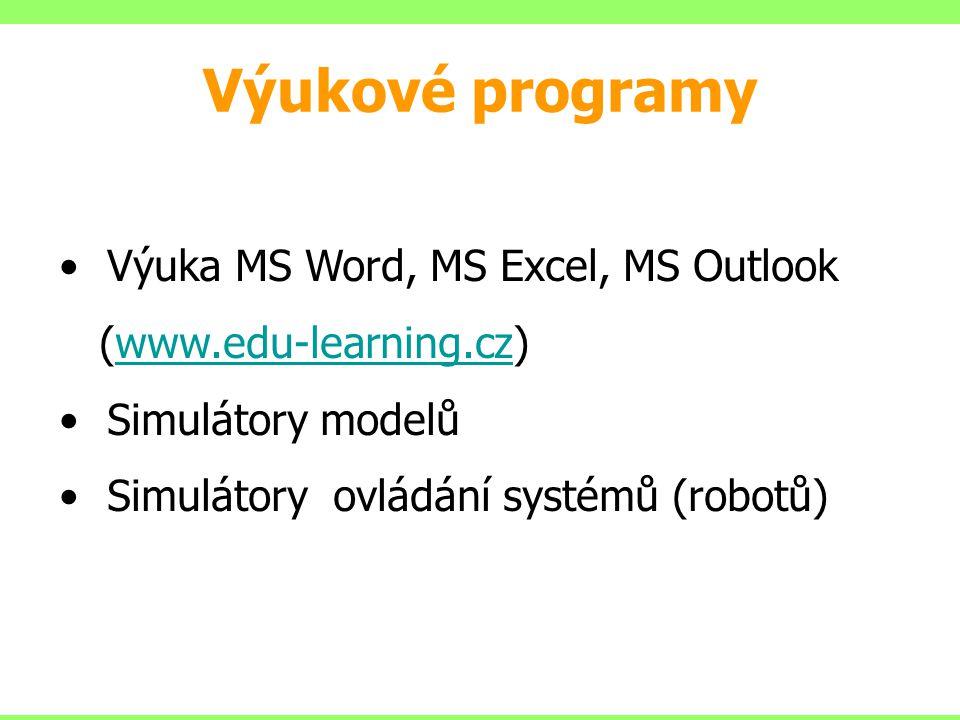 Výuka MS Word, MS Excel, MS Outlook (www.edu-learning.cz)www.edu-learning.cz Simulátory modelů Simulátory ovládání systémů (robotů) Výukové programy