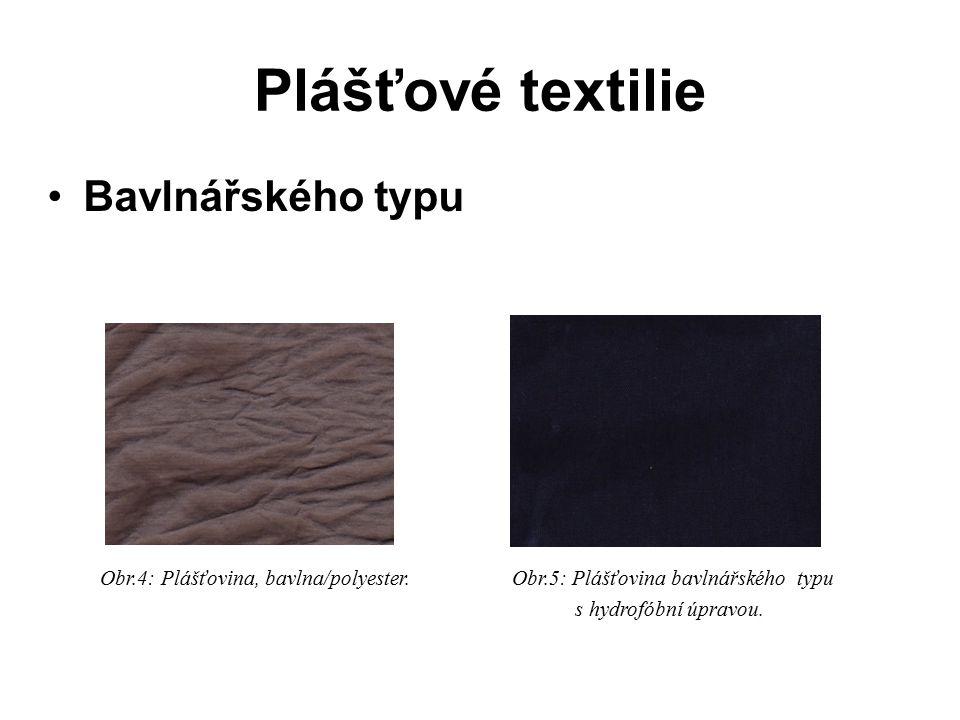 Plášťové textilie Bavlnářského typu Obr.4: Plášťovina, bavlna/polyester.