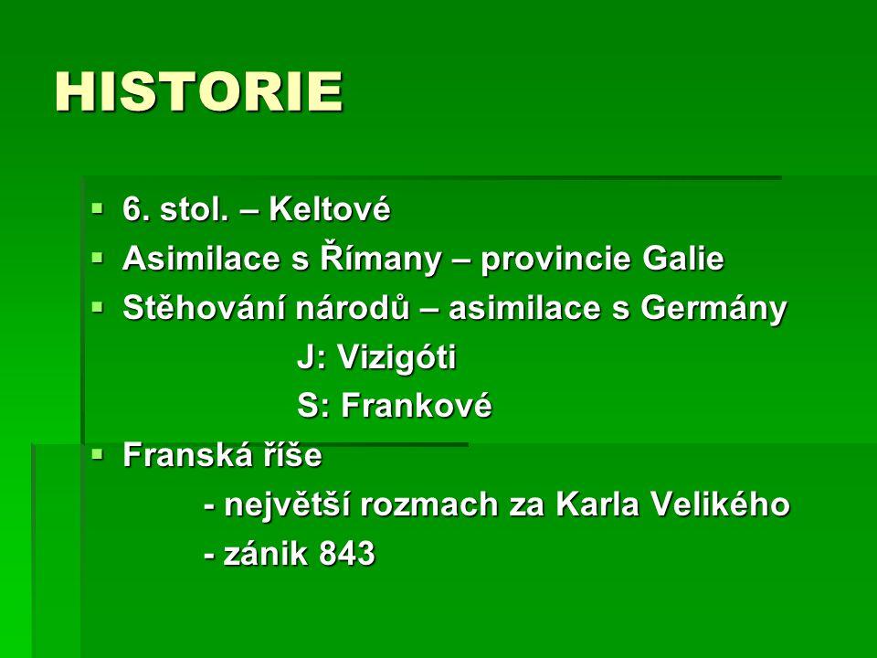 HISTORIE  6. stol.
