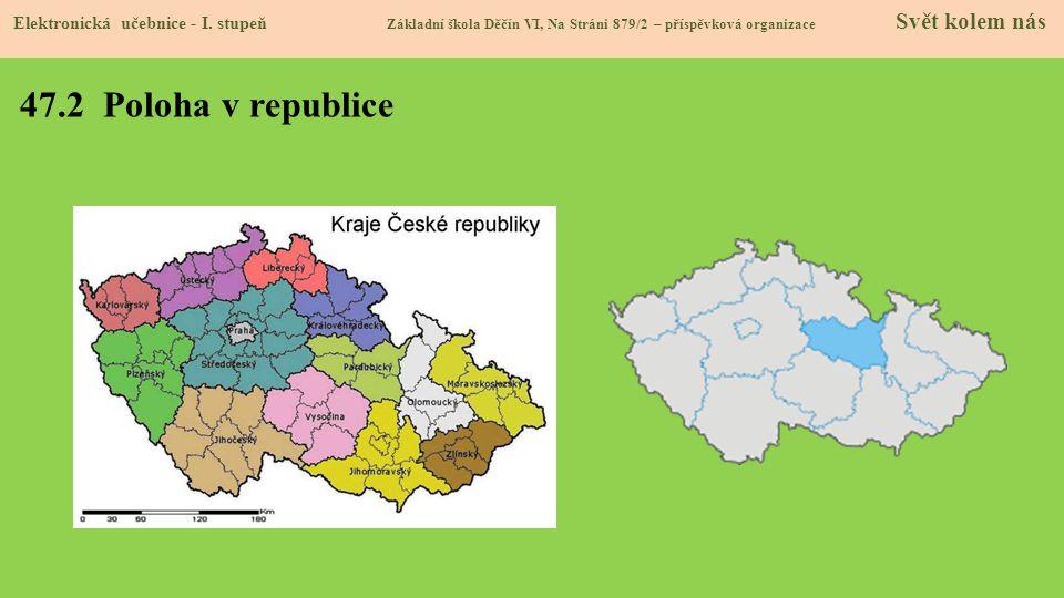 47.3 Sídlo, povrch a vodstvo kraje Elektronická učebnice - I.