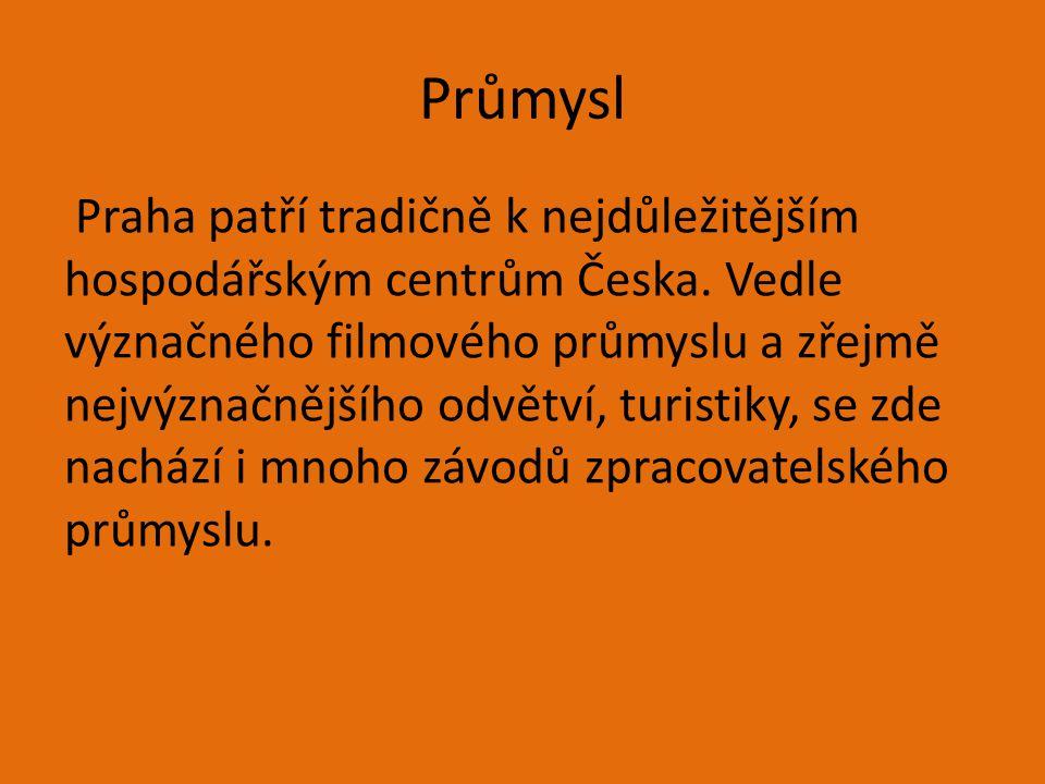 Průmysl Praha patří tradičně k nejdůležitějším hospodářským centrům Česka. Vedle význačného filmového průmyslu a zřejmě nejvýznačnějšího odvětví, turi