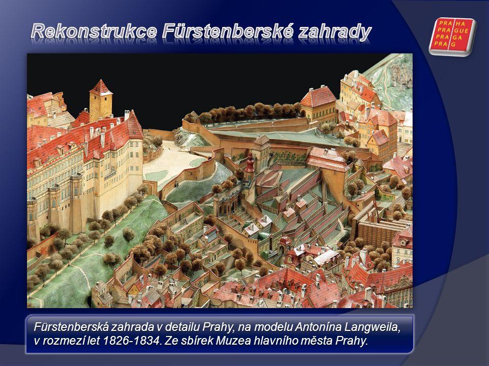 Fürstenberská zahrada v detailu Prahy, na modelu Antonína Langweila, v rozmezí let 1826-1834. Ze sbírek Muzea hlavního města Prahy.