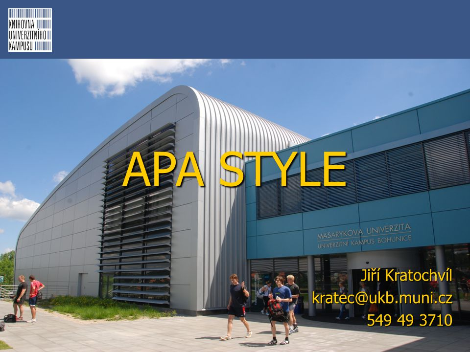 O APA style  Citační norma Americké psychologické asociace (American Psychological Association)  Author-date systém  Platné je 6.