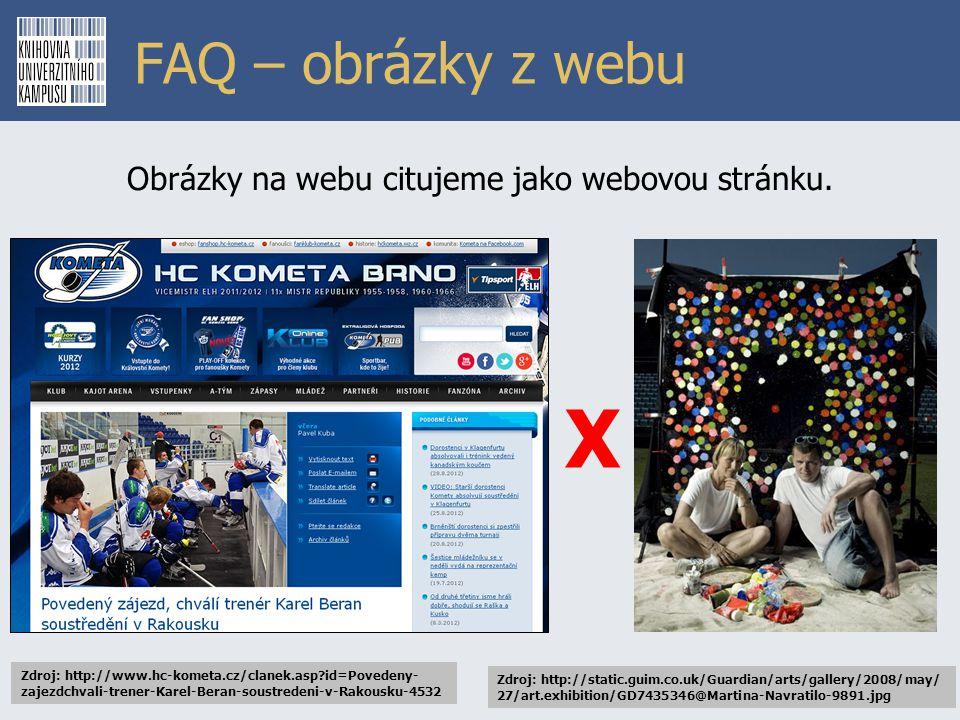 FAQ – obrázky z webu Zdroj: http://www.hc-kometa.cz/clanek.asp?id=Povedeny- zajezdchvali-trener-Karel-Beran-soustredeni-v-Rakousku-4532 Obrázky na web