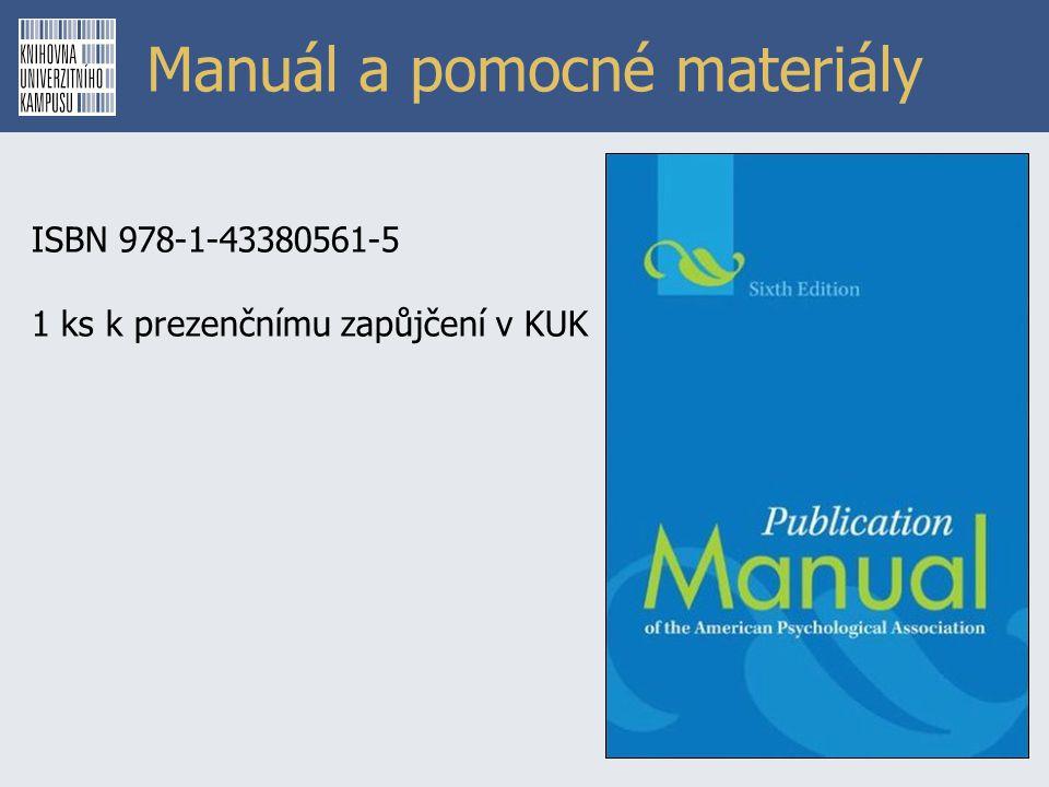 Manuál a pomocné materiály ISBN 978-1-43380561-5 1 ks k prezenčnímu zapůjčení v KUK
