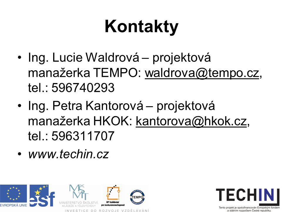 Kontakty Ing. Lucie Waldrová – projektová manažerka TEMPO: waldrova@tempo.cz, tel.: 596740293 Ing.