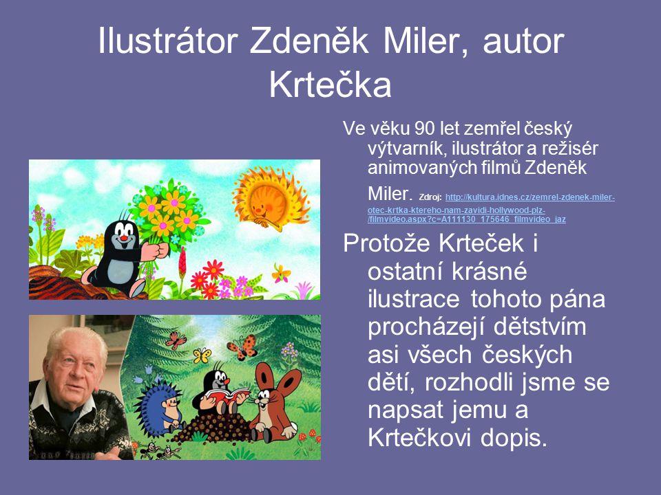 Ilustrátor Zdeněk Miler, autor Krtečka Ve věku 90 let zemřel český výtvarník, ilustrátor a režisér animovaných filmů Zdeněk Miler. Zdroj: http://kultu