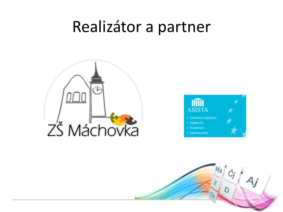 Realizátor a partner
