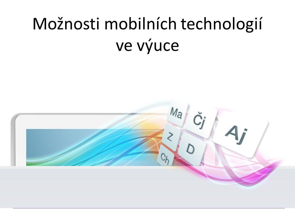 Možnosti mobilních technologií ve výuce