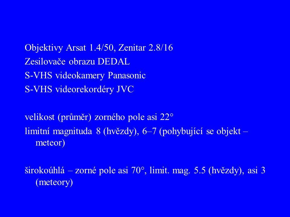 Objektivy Arsat 1.4/50, Zenitar 2.8/16 Zesilovače obrazu DEDAL S-VHS videokamery Panasonic S-VHS videorekordéry JVC velikost (průměr) zorného pole asi