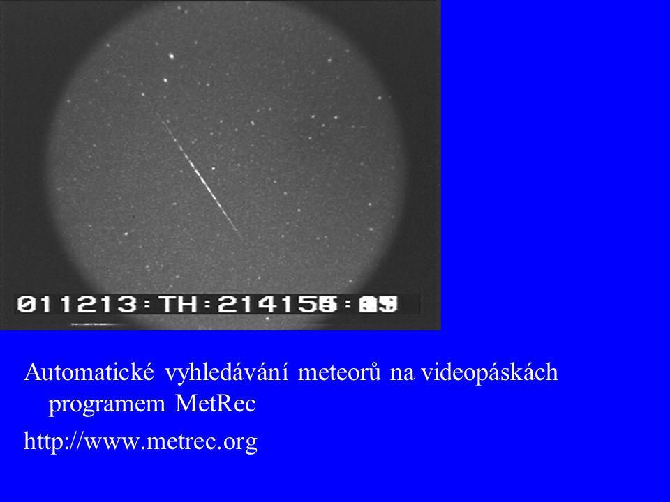 Zaznamenané meteory 1998–1999 57 hodin pozorování 505 dvojstaničních záznamů 207 z nich zdigitalizováno a proměřeno 106 použito pro následující analýzy (11 Gem, 8 Lyr, 14 Ori, 32 Per, 41 sporadických)