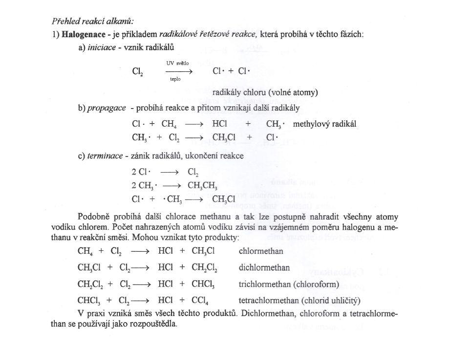 Názvosloví název uhlovodíku + halogén