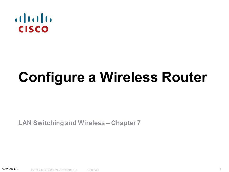 Objectives  Wireless LAN topologies  Wireless LAN security  Wireless LAN access  Wireless client access