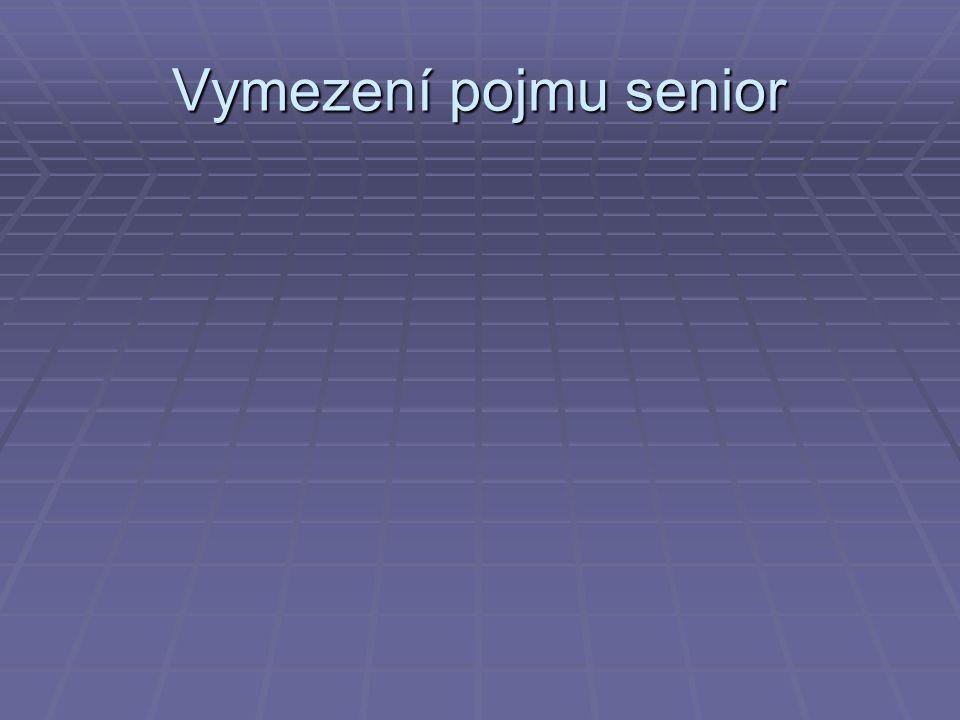 Vymezení pojmu senior