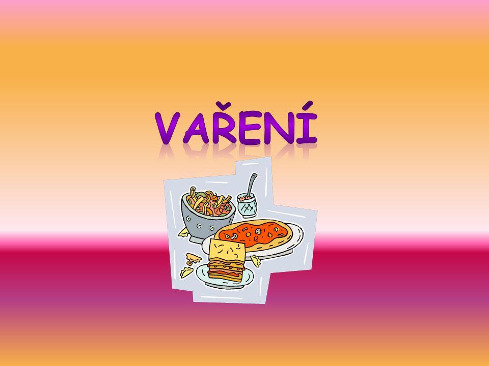 Definice Vaření je tepelná úprava, při níž působíme větším množstvím horké tekutiny nebo páry na potravinu, která je zcela ponořená.