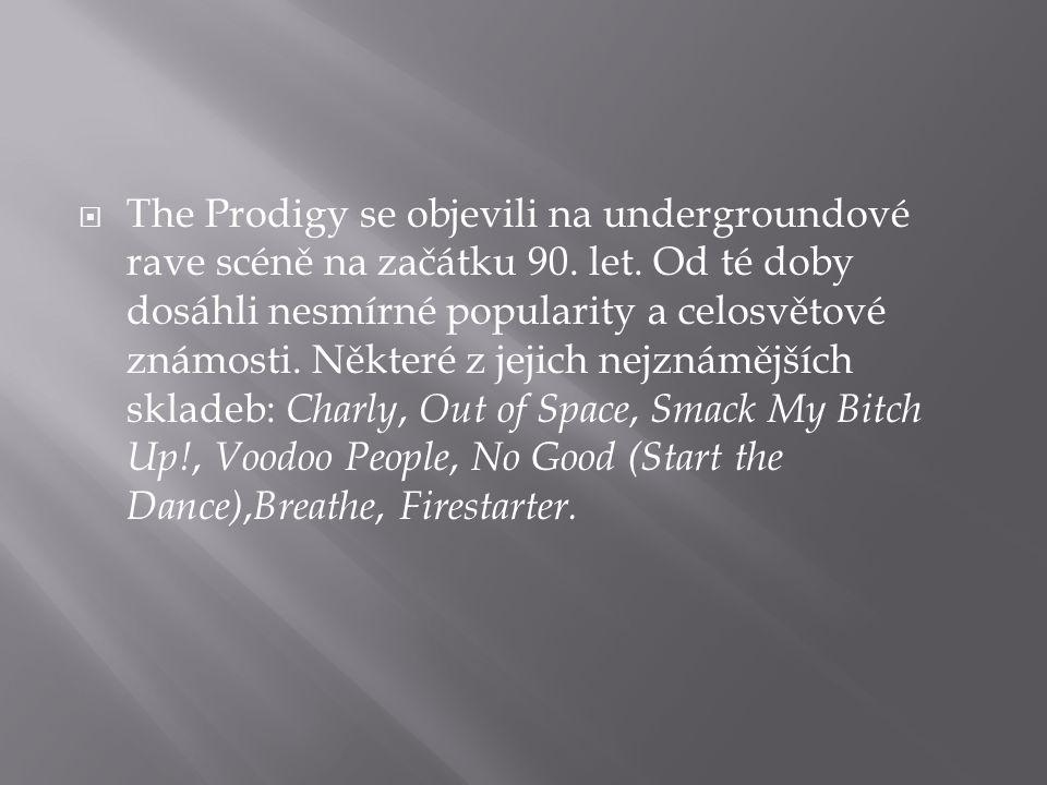  The Prodigy se objevili na undergroundové rave scéně na začátku 90.