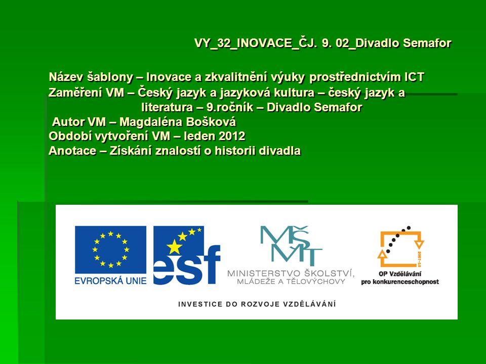 VY_32_INOVACE_ČJ. 9.