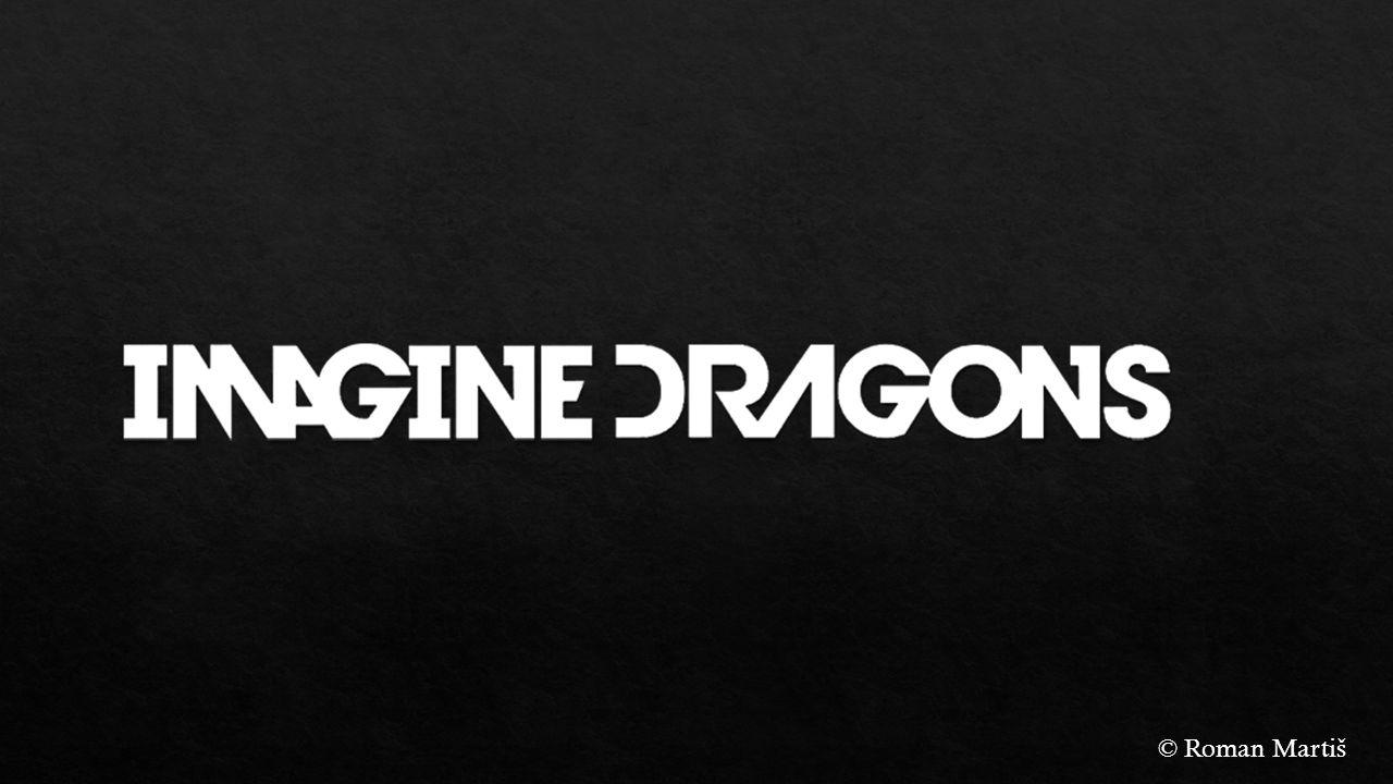 Imagine Dragons je americká indie rocková hudební skupina zalo ž ená v roce 2008.