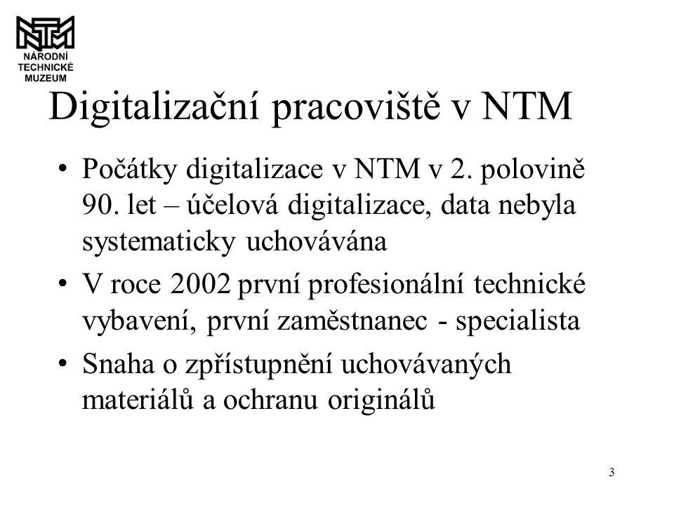 3 Digitalizační pracoviště v NTM Počátky digitalizace v NTM v 2.
