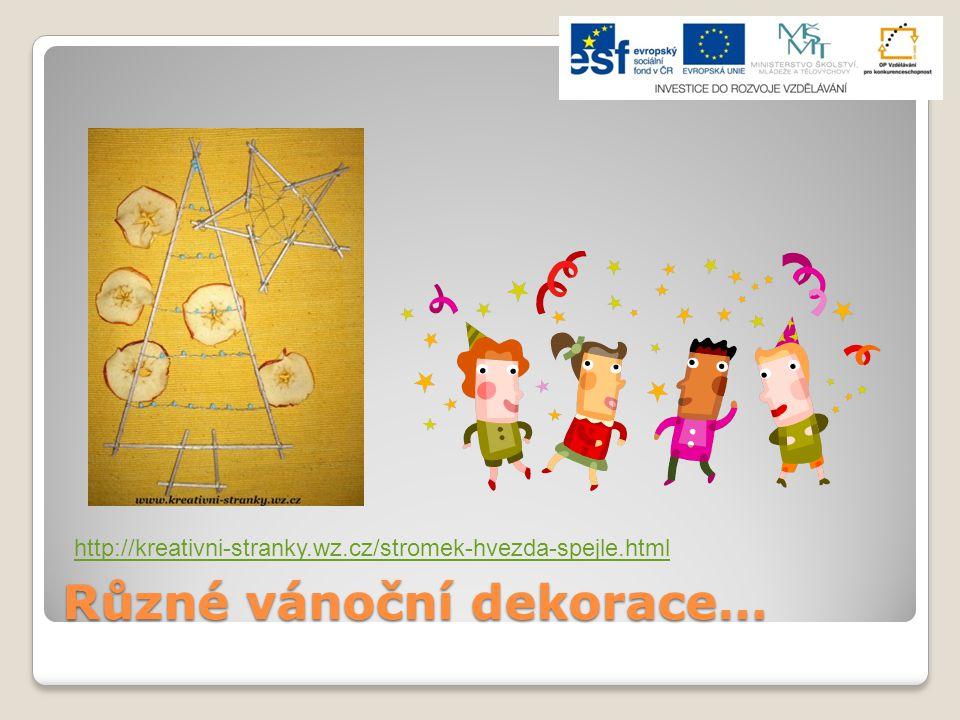 Různé vánoční dekorace… http://kreativni-stranky.wz.cz/stromek-hvezda-spejle.html