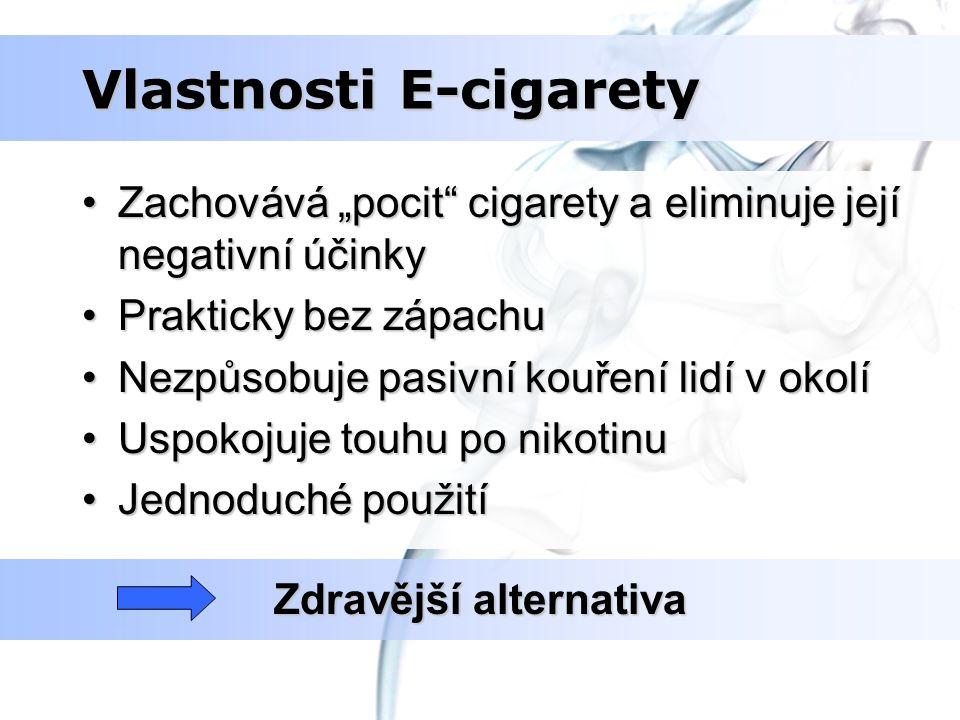 """Vlastnosti E-cigarety Zachovává """"pocit"""" cigarety a eliminuje její negativní účinkyZachovává """"pocit"""" cigarety a eliminuje její negativní účinky Praktic"""