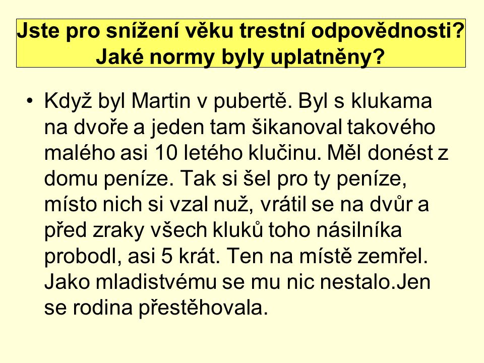 Třináctiletá dívka byla zavražděna před šesti lety na Nový rok mezi Kmetiněvsí a Hospozínem nedaleko Velvar.