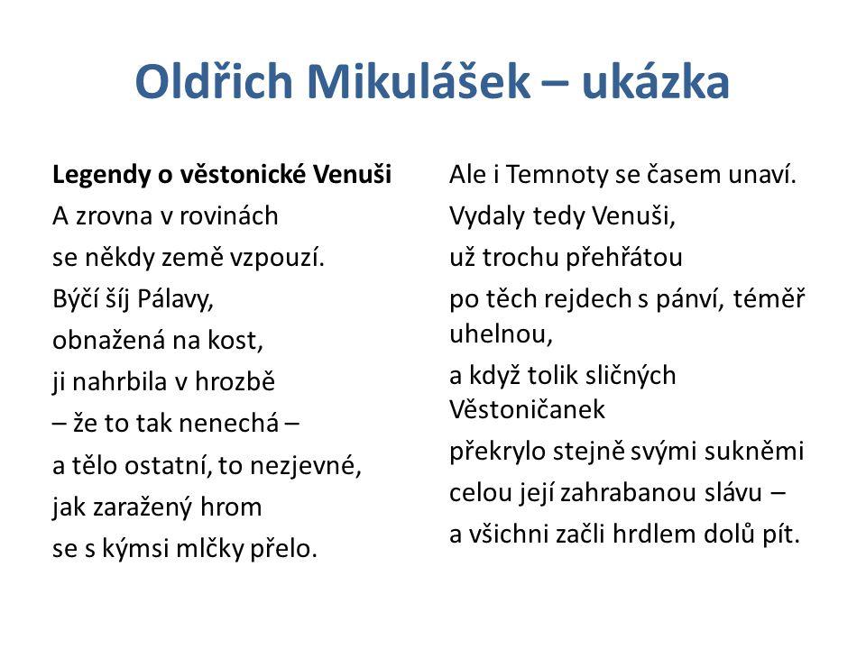 Oldřich Mikulášek – ukázka Legendy o věstonické Venuši A zrovna v rovinách se někdy země vzpouzí.