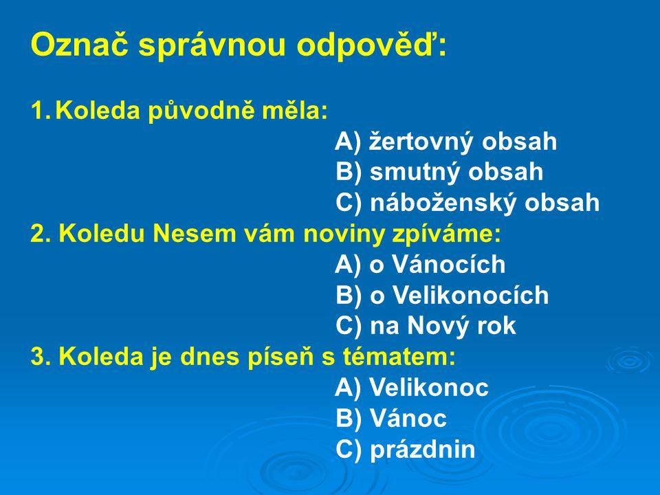 Použité zdroje: Text Zuzana Kulaxidisová DiS.dle NEUVEDEN.