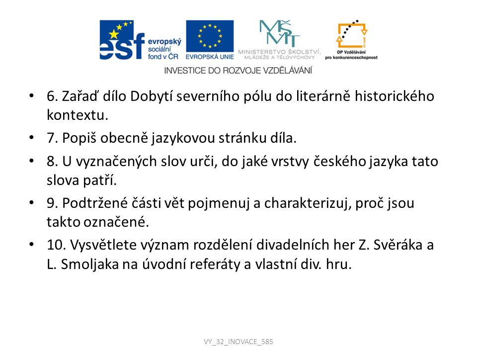Řešení úkolů k výchozímu textu 1.Lit. druh: drama Lit.