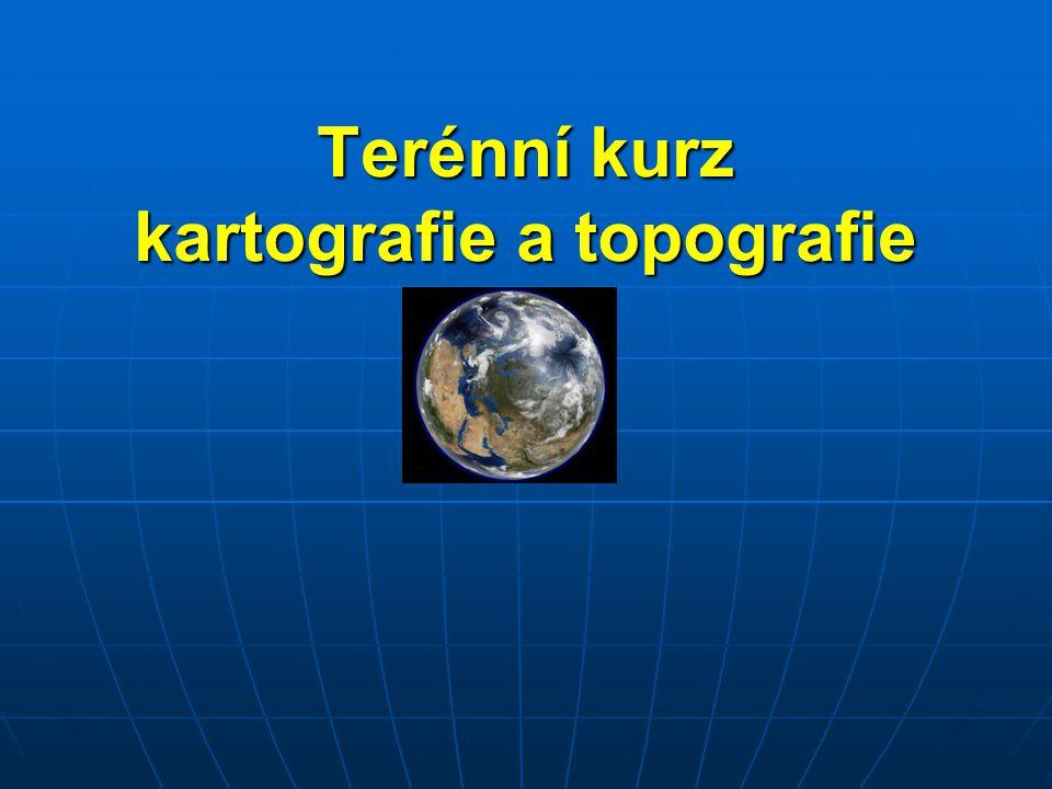 Den 1.OPAKOVÁNÍ: 1. Co je to mapa. - zmenšený, zgeneralizovaný povrch Země zobrazený v rovině 2.