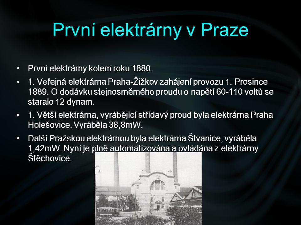 První elektrárny kolem roku 1880. 1. Veřejná elektrárna Praha-Žižkov zahájení provozu 1. Prosince 1889. O dodávku stejnosměrného proudu o napětí 60-11