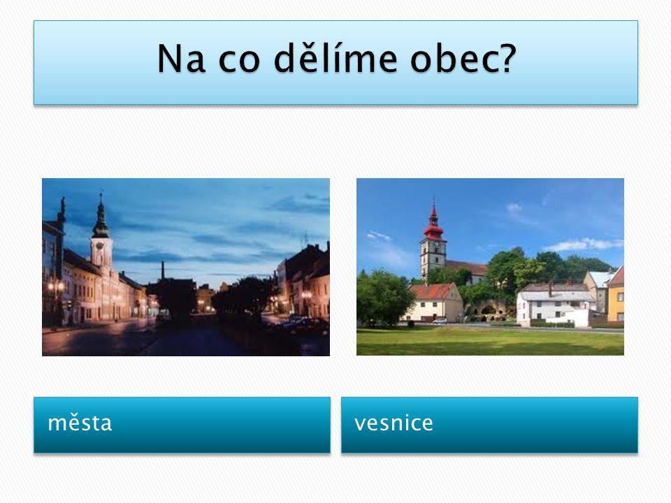 města vesnice
