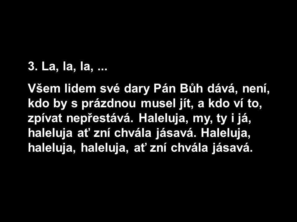 3.La, la, la,...