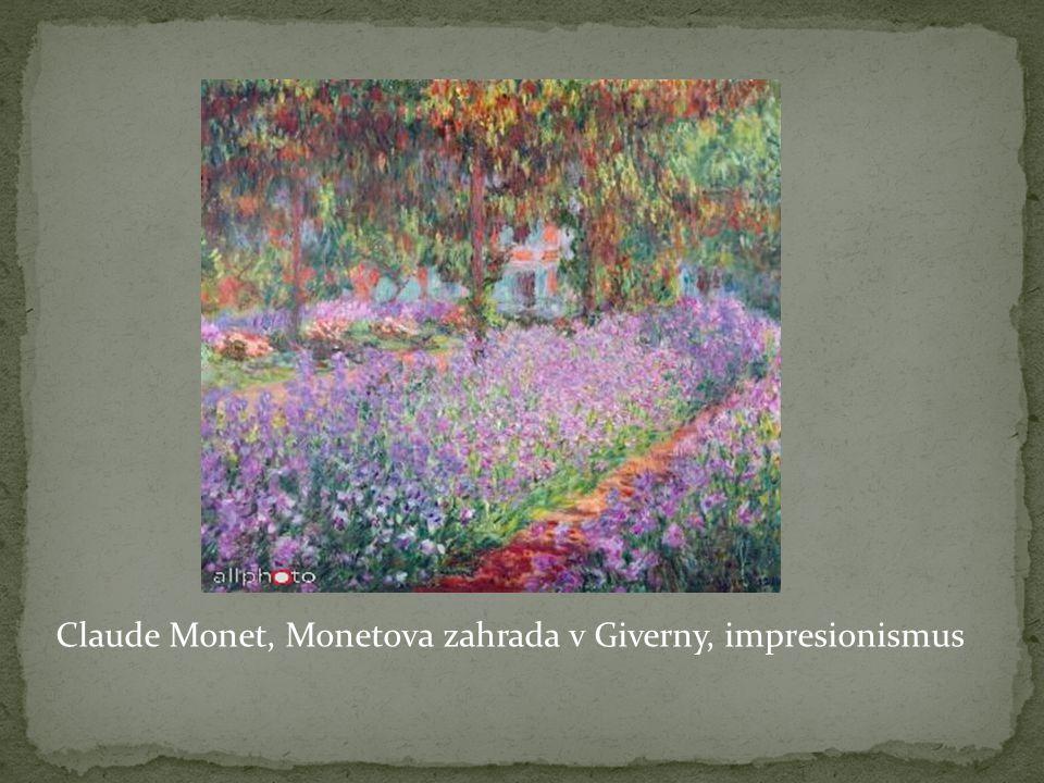 Claude Monet, Monetova zahrada v Giverny, impresionismus