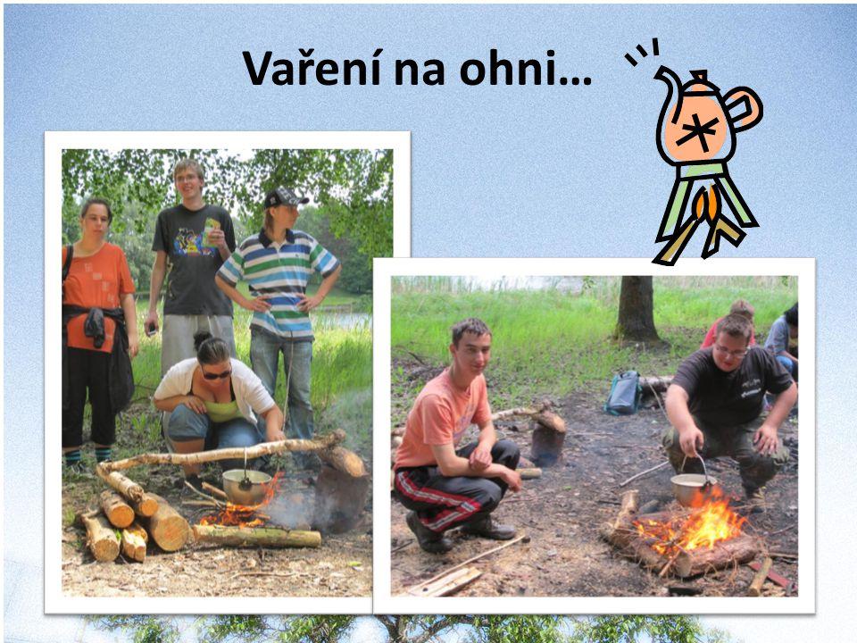 Vaření na ohni…