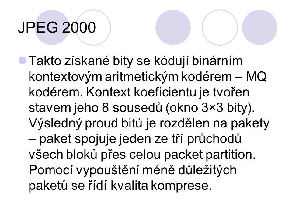 JPEG 2000 Takto získané bity se kódují binárním kontextovým aritmetickým kodérem – MQ kodérem. Kontext koeficientu je tvořen stavem jeho 8 sousedů (ok