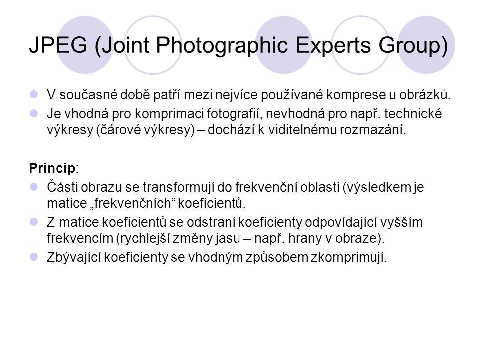 JPEG (Joint Photographic Experts Group) V současné době patří mezi nejvíce používané komprese u obrázků. Je vhodná pro komprimaci fotografií, nevhodná