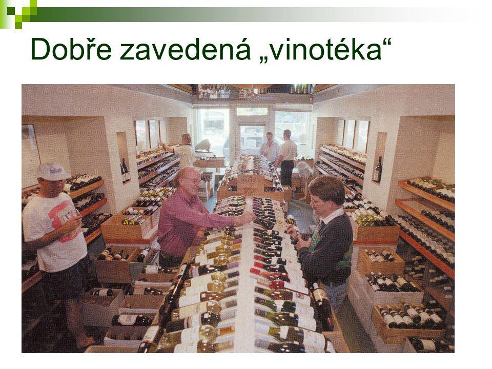 """Dobře zavedená """"vinotéka"""""""