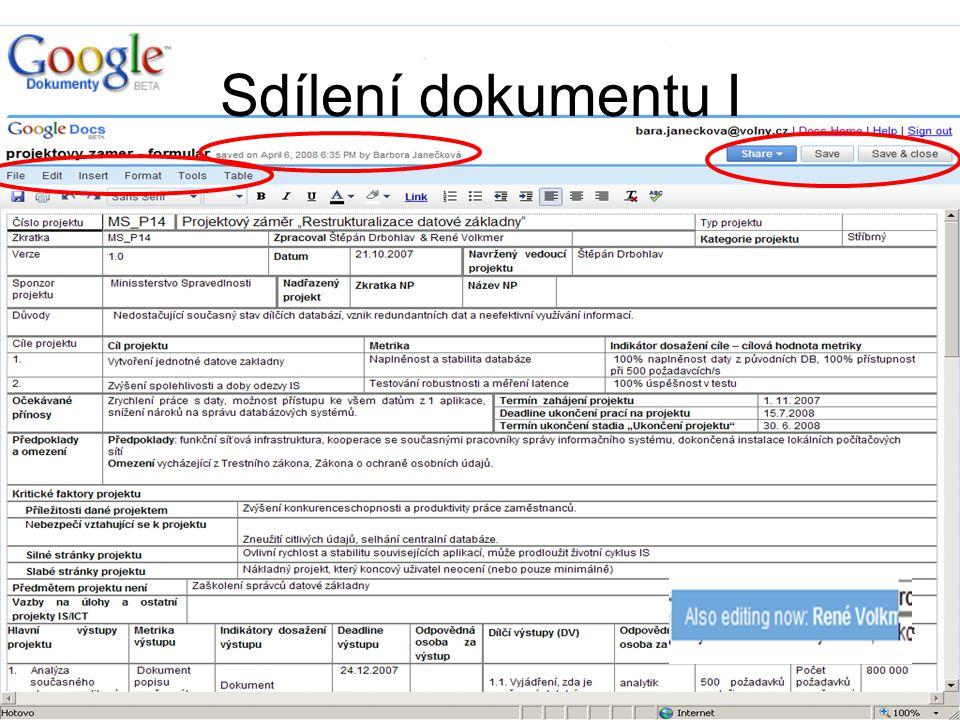 Další produkty spol. Google Aplikace: E-mail Kalendář Fotografie Webová RSS čtečka Groups