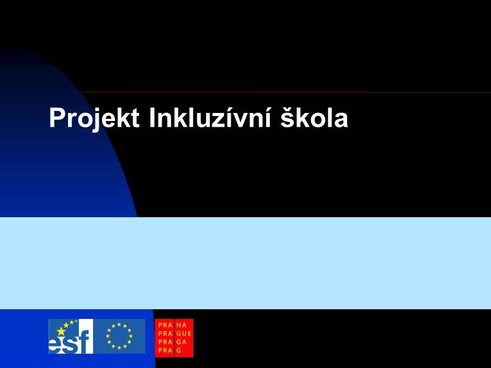 Projekt Inkluzívní škola