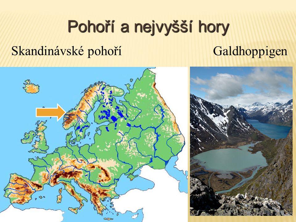 Pohoří a nejvyšší hory Skandinávské pohoří Galdhoppigen