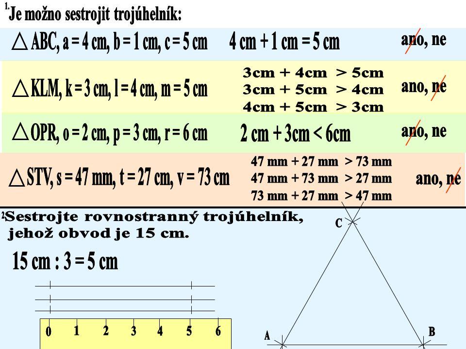 Trojúhelník je není možno sestrojit