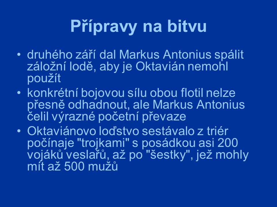 Přípravy na bitvu druhého září dal Markus Antonius spálit záložní lodě, aby je Oktavián nemohl použít konkrétní bojovou sílu obou flotil nelze přesně