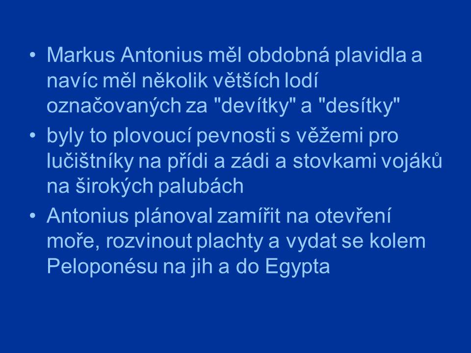 Markus Antonius měl obdobná plavidla a navíc měl několik větších lodí označovaných za