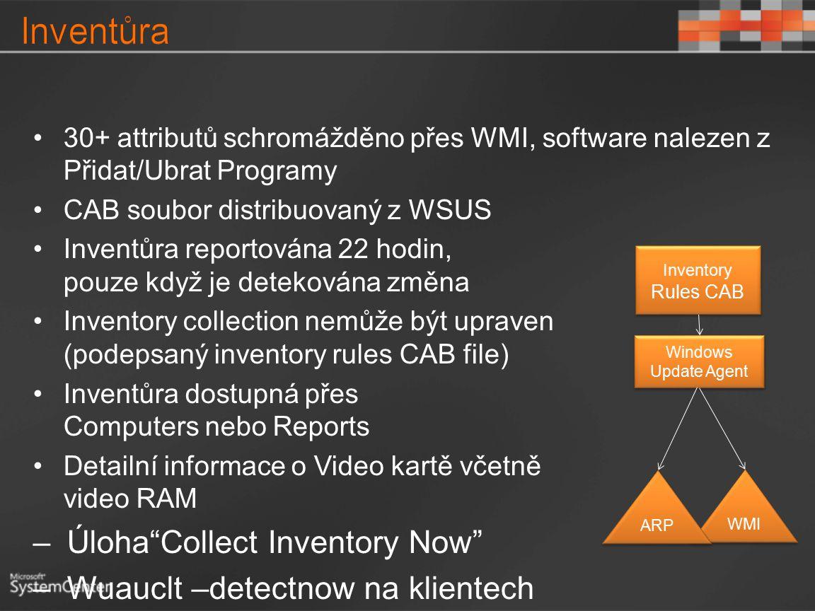 Windows Update Agent WMI ARP Inventory Rules CAB 30+ attributů schromážděno přes WMI, software nalezen z Přidat/Ubrat Programy CAB soubor distribuovan