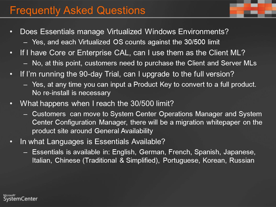 Frequently Asked Questions Does Essentials manage Virtualized Windows Environments.